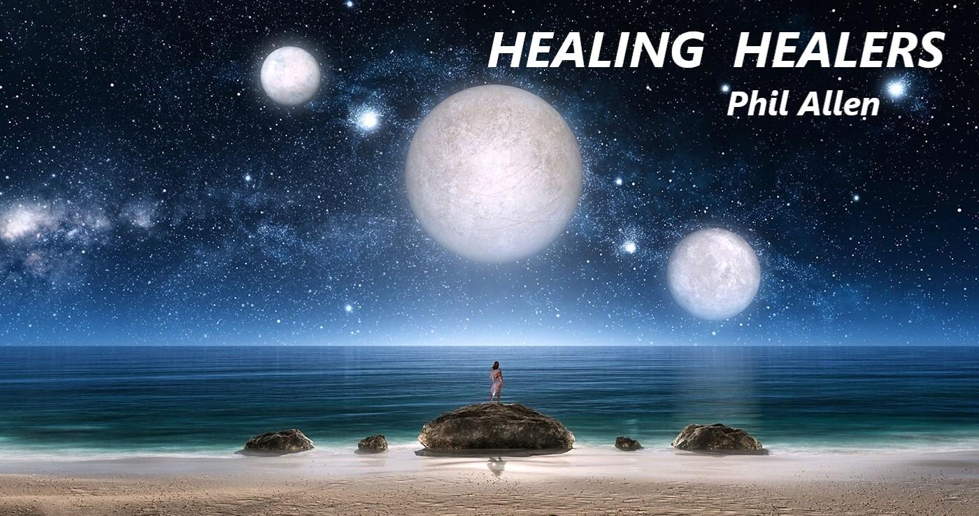 Healing Healers - Phil Allen