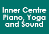 Inner Centre Piano, Yoga and Sound