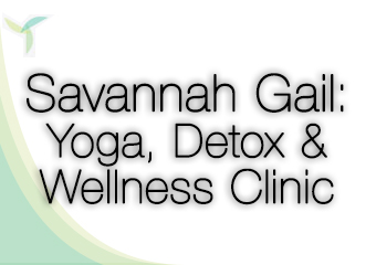 Savannah Gail : Yoga, Detox & Wellness Clinic
