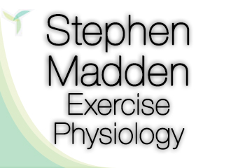 Stephen Madden Exercise Physiology