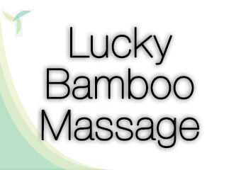 Lucky Bamboo Massage