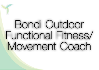 Bondi Outdoor Functional Fitness/ Movement Coach